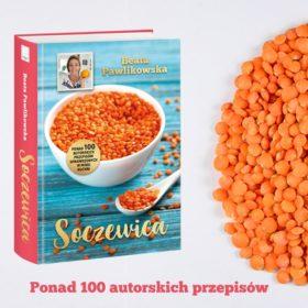 """""""Soczewica – ponad sto autorskich przepisów"""" – przepisy z książki"""