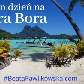 Jeden dzień na Bora Bora