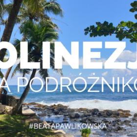 Polinezja dla podróżników – premiera we wtorek o 12.00