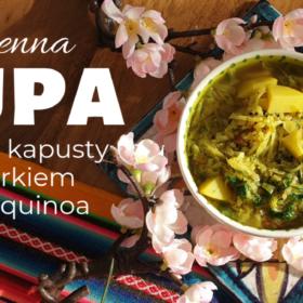 Zupa z młodej kapusty z koperkiem i kaszą quinoa