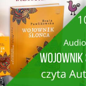 """Przewodnik Wojownika Potworów – fragment audiobooku książki """"Wojownik słońca"""" 104-107"""