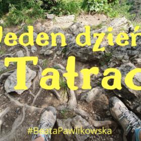 Jeden dzień w Tatrach