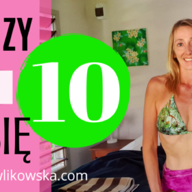 10 rzeczy, które robię