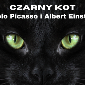 Czarny Kot, Pablo Picasso i Albert Einstein
